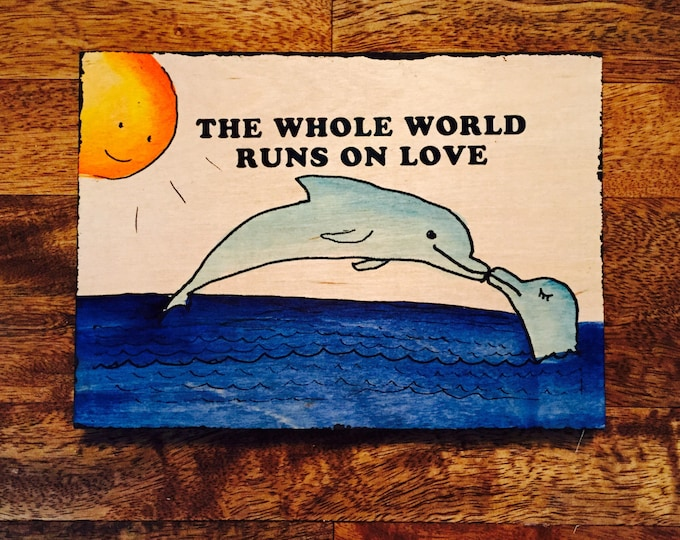 Th Whole World Runs On Love