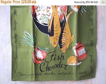 25%SALE Vtg Fish Chowder recipe towel / midcentury-1960s / foodie kitchen chef gift