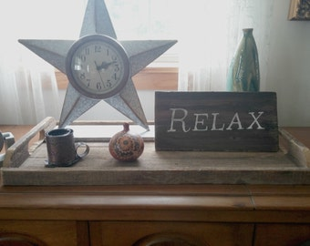 Relax Sign Reclaimed Wood Hand Lettered Graduation Wedding Vacation Sign Communicate with Wood