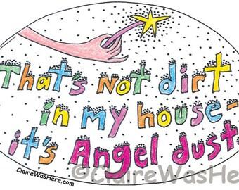 Angel Dust Magnet