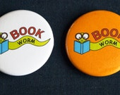 Book Worm Nerdy Geeky Reading 1.5 Inch Pinback Button
