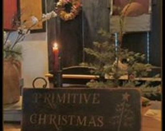 Primitive Christmas~ sign