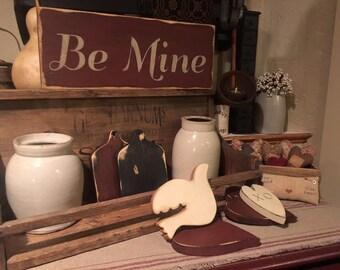Be Mine primitive Valentine sign