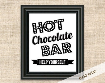 Hot Chocolate Bar Sign - 8x10 Cocktail Sign - Birthday Party, Bridal Shower, Hot Beverage Sign