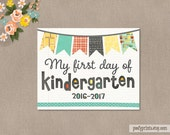 First Day of Kindergarten Printable Sign - 8 x 10 Printable First Day of School Sign 2016 - 2017 - INSTANT DOWNLOAD - 503