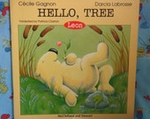 1988 First English Edition. Hello, Tree. Leon. Softcover Book by Cecile Gagnon. About Life in the Tundra.