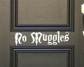No Muggles Harry Potter inspired Vinyl wall Decal Fantasy Hogwarts Gryffindor Slytherin Hufflepuff Ravenclaw Dumbledore Snitch