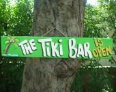 The TIKI BAR Is OPEN - Tropical Paradise Pool Patio Beach House Hot Tub Tiki Bar Hut Parrothead Handmade Wood Sign Plaque