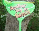 ANOTHER DAY in PARADISE - Tropical Paradise Beach House Pool Patio Tiki Hut Bar Drink Handmade Wood Sign Plaque