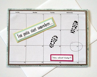 You Gotta Start Somewhere How About Today - Running Training Encouragement, Motivational Handmade Greeting Card for Runners (Blank Inside)
