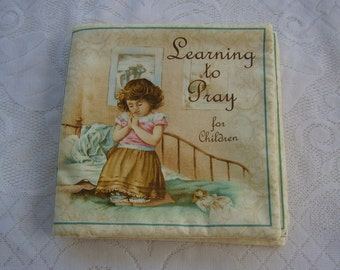 Learning To Pray Prayers Quiet Soft Cloth Baby Toddler Story Book Handmade Ready to Read