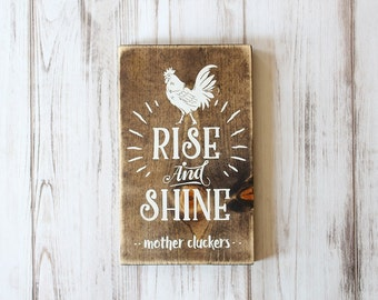Farmhouse Kitchen Sign Rise and Shine Mother Cluckers Rustic Country Kitchen Sign