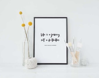 Life is a journey : Inspirational Print