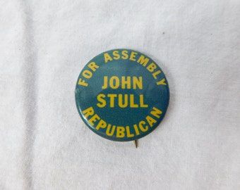 Vintage 1960's John Stull Republican For Assembly Election Pin Pinback Button California DR2