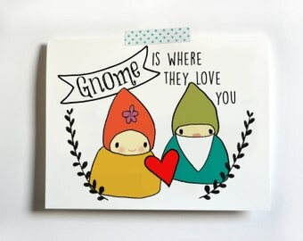Gnome is where they love you Valentine Card