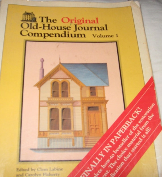 Original old house journal compendium vol 1 1980 softcover for Classic house volume 1