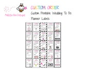 CUSTOM_ORDER for Suzanne -  ECLP/PPP Planner Printable Calendar Custom Wedding To Do Labels - Instant Download