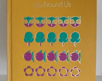 1971 Life Around Us by Childcraft