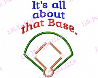 Its all about that Base - Baseball Applique - Machine Embroidery Design - 8 Sizes