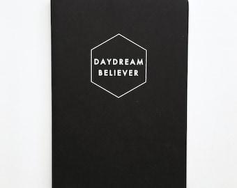 Daydream Believer - hand printed Journal / Notebook in Black