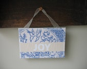 "Blue Willow Sign ""JOY"" 6""x4"""