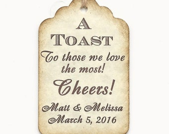 100 CUSTOM A Toast-Liquor Bottle Tags/ Gift Tags/Shower/Wedding Favor Tags/ Vintage Style Personalized-Thank You