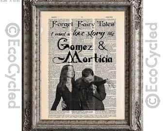 A Love Like Gomez and Morticia Addams A Real Fairy Tale on Vintage Upcycled Dictionary Art Print Book Art Print book lover gift typography