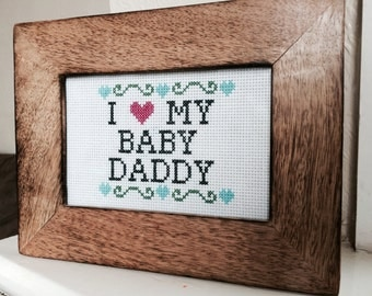 Baby Daddy cross stitch