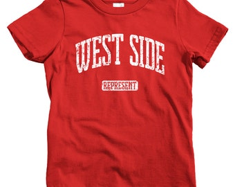 Kids West Side Represent T-shirt - Baby, Toddler, and Youth Sizes - West Side Tee - 4 Colors
