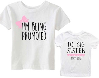 I'm being promoted to big sister shirt - I'm going to be a big sister - Date tee - Due Date - Pregnancy announcement - front and back