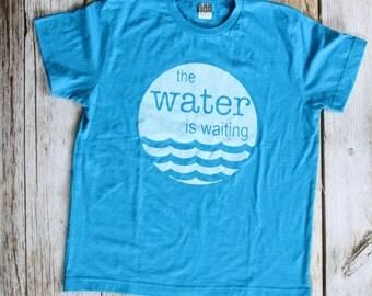 Kids Water is Waiting Shirt, Outdoor Shirt, Kids Clothing