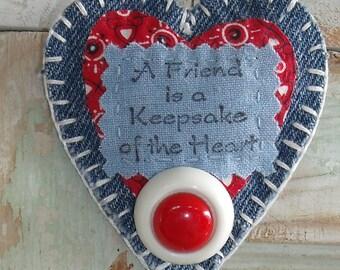 Fabric Heart Brooch/Pin, Handmade, red, white, blue quilt scraps, A friend is a keepsake of the heart