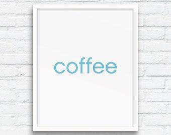 Coffee print, Retro Blue Decor, Coffee Art Print, Light Blue wall art, Nordic Wall Art, Minimalist Typography Wall Art, Printable Art