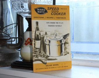 Pressure Cooker Cookbook Vintage 1972 Mirro Matic Speed Cooker