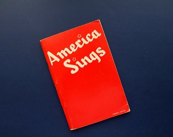 vintage America Sings Community Song Book 1935, patriotic songs, spirituals, marches, lullabies