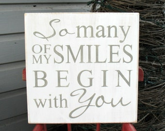So Many of My Smiles Begin with You Painted Distressed Sign - Typography Art - Hand Painted Love Sign - Valentine's Day Sign - Love