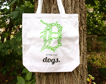 D is for the Dogs - Tote Bag