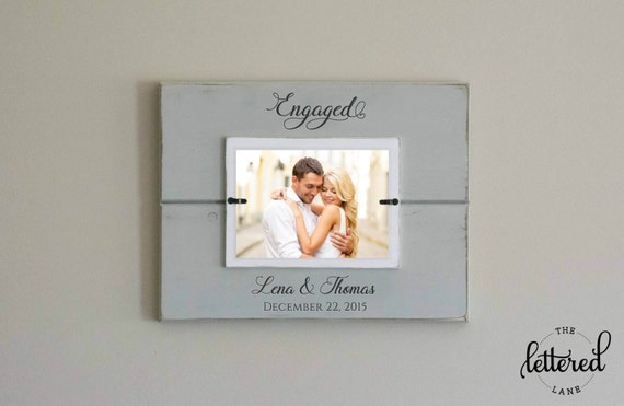 Engaged Picture Frame, Engagement Personalized Photo Frame, Engagement gift, Wedding Shower Display, engagement date keepsake, Custom Frame