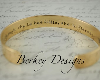 Though She Be But Little, She is Fierce Keepsake Brass Hand Stamped Secret Message Bracelet