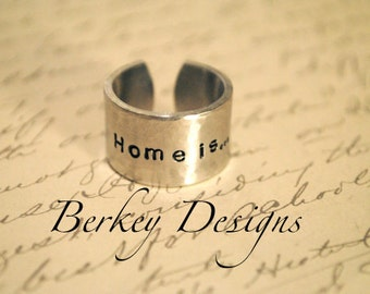 Home is...Wherever I'm with With You Custom Secret Affirmation Cuff Ring