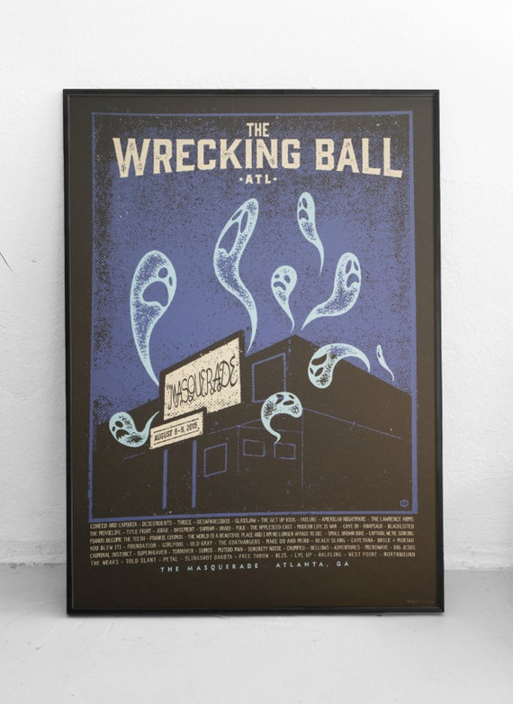 Wrecking Ball Festival Poster (artist proof) Glow In The Dark!