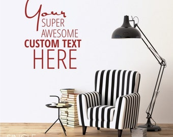 Custom Wall Decal Quote - Create Your Own!