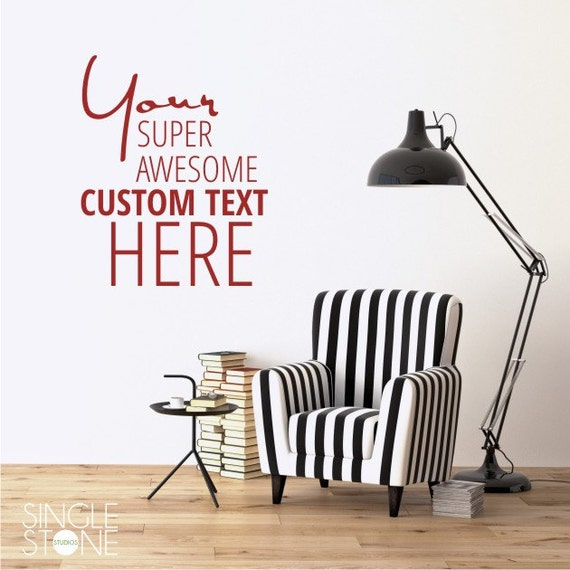 Custom Wall Decal Quote Create Your Own