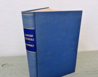 Vintage Chemistry Book - Sanitary Chemicals - First Edition - 1953 - Science Book - Insecticides - Chemical Products
