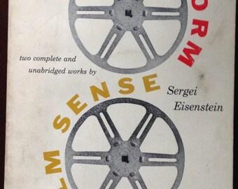Film Form and The Film Sense by Sergei Eisenstein.