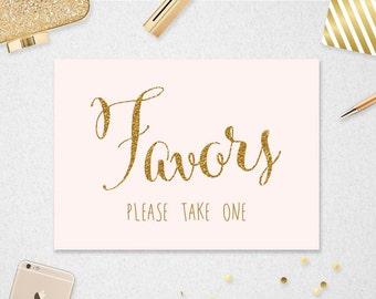 Favors Sign // INSTANT DOWNLOAD // 5x7 // Wedding // Bridal Shower // Blush and Gold Glitter // Printable // #PBP88