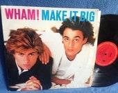 "Vintage, WHAM - ""Make It Big"", Vinyl LP, Record Album, Original 1984 Press, George Michael, Careless Whisper, Wake Me Up Before You Go Go"