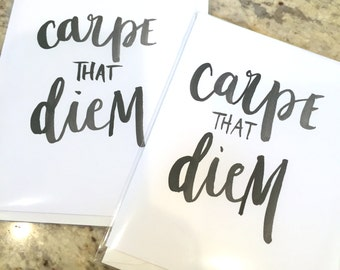 Carpe That Diem -- prints or cards