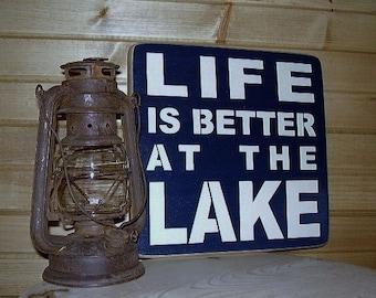 Wood Sign, Life Is Better At The Lake, Lake, Handmade, Word Art