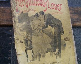 Her Girlhood's Lover - 1892 Book by Bertha N. Clay - Antique, Shabby Chic, Romance Novel, Paper Ephemera, 1800's